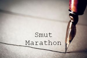 "[Smut Marathon] You say ""Goodbye"" and I say ""Hello, hello,hello""."